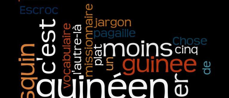 Article : Parlez-vous le « guinéen » ? top 10 des mots et expressions français aux couleurs locales